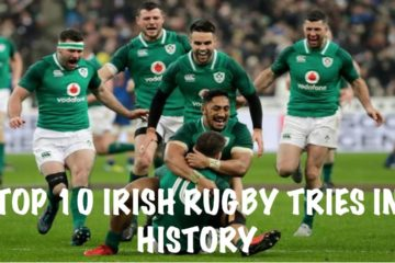 Top 10 Best Irish Rugby Tries of All Time (2008-2018)